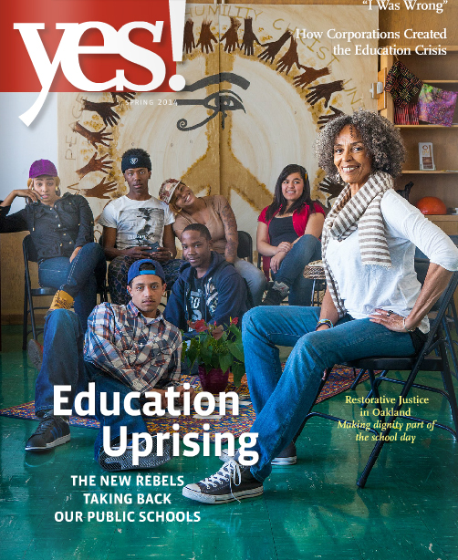 YES! Magazine - Education Uprising