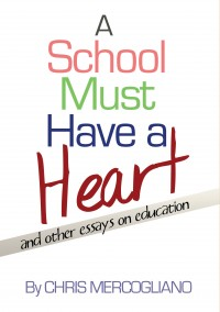 A School Must Have a Heart