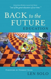 Education: Back to the Future by Len Solo