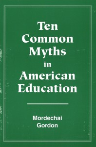 Ten Common Myths in American Education